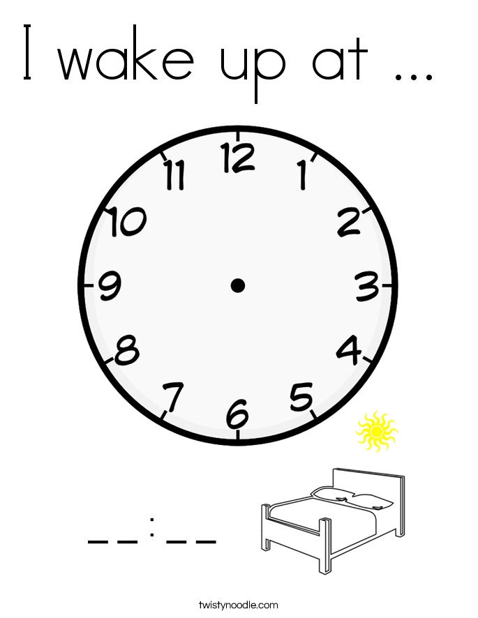 I wake up at ...  Coloring Page