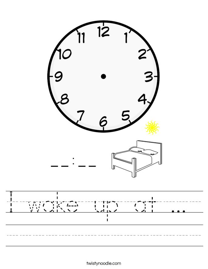 I wake up at ...  Worksheet