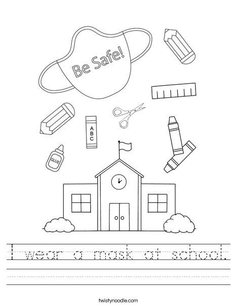 I wear a mask at school. Worksheet