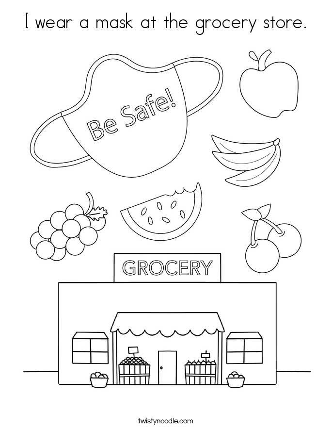 I wear a mask at the grocery store. Coloring Page