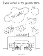 I wear a mask at the grocery store Coloring Page