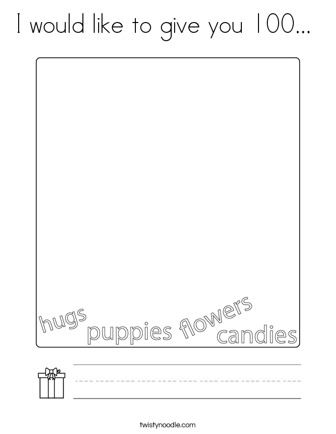 I would like to give you 100...  Coloring Page
