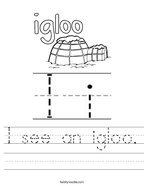 I see an igloo Handwriting Sheet