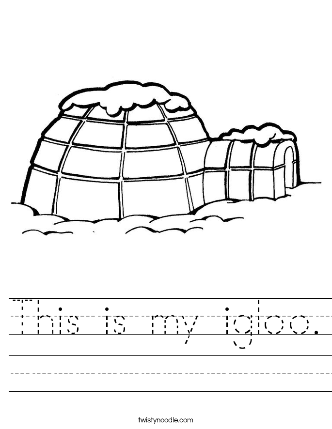 This is my igloo. Worksheet