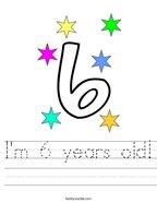 I'm 6 years old Handwriting Sheet