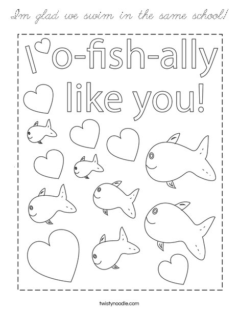 I'm glad we swim in the same school! Coloring Page