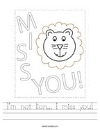 I'm not lion I miss you Handwriting Sheet