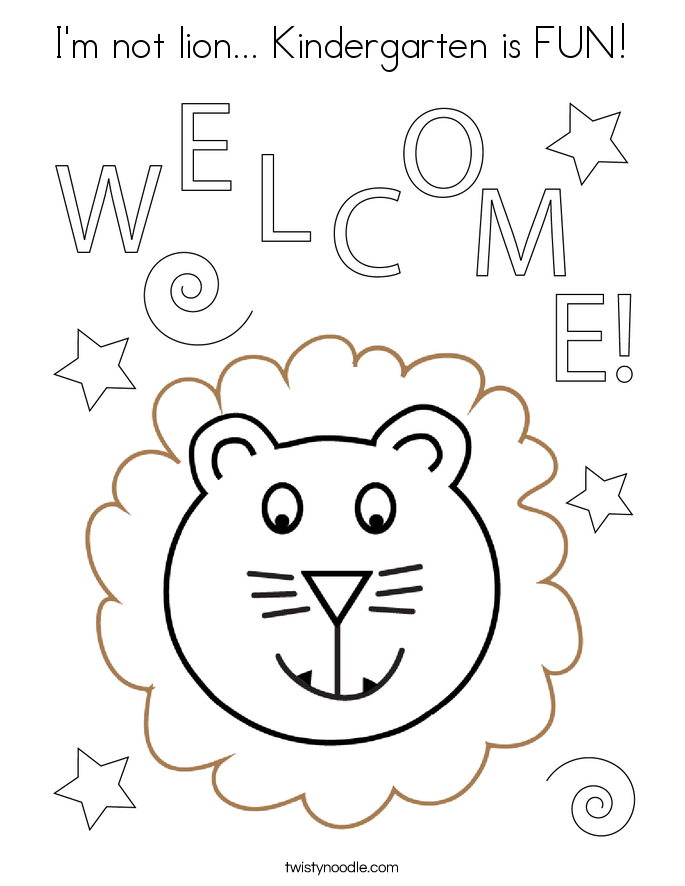 I'm not lion... Kindergarten is FUN! Coloring Page