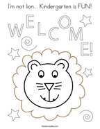 I'm not lion Kindergarten is FUN Coloring Page