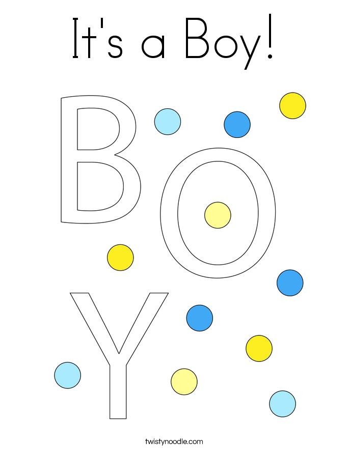 Itu0027s A Boy! Coloring Page.