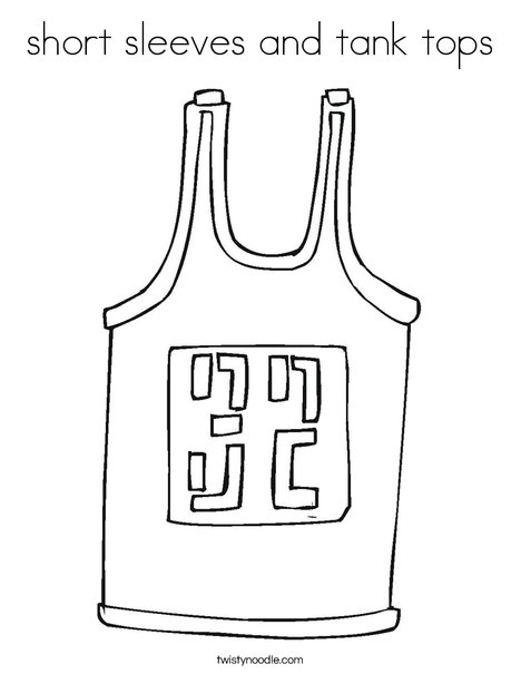 Short Sleeves And Tank Tops Coloring Page Twisty Noodle