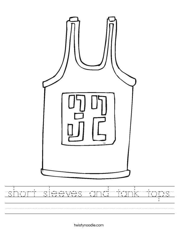 short sleeves and tank tops Worksheet