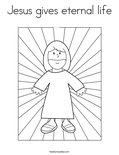 Jesus gives eternal life Coloring Page
