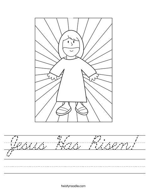 jesus has risen worksheet cursive twisty noodle. Black Bedroom Furniture Sets. Home Design Ideas