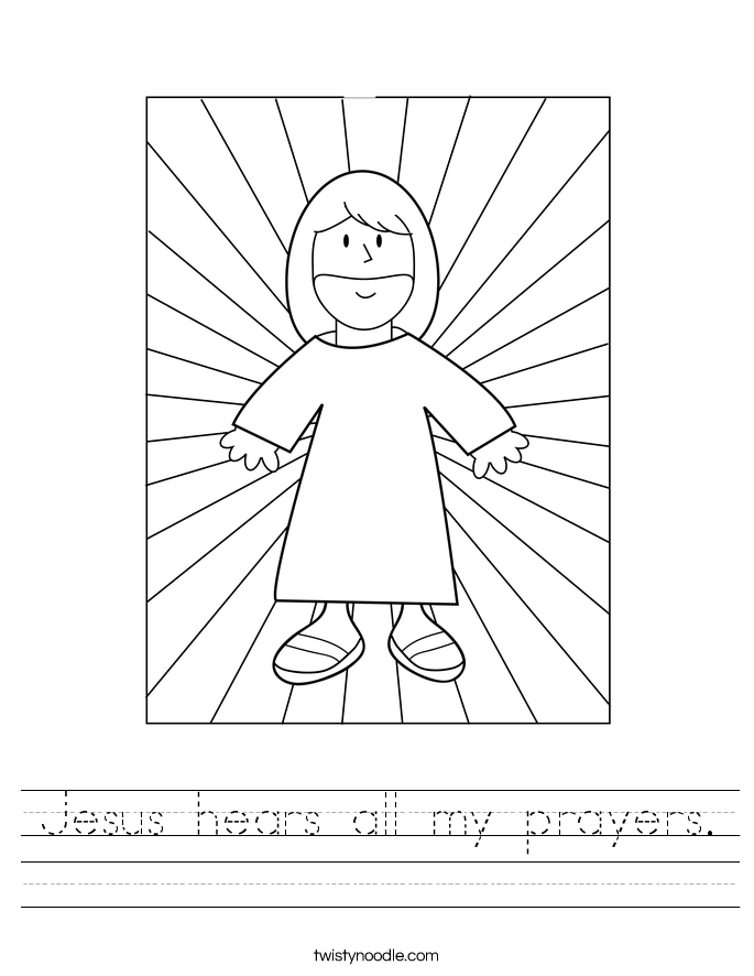 Jesus hears all my prayers. Worksheet