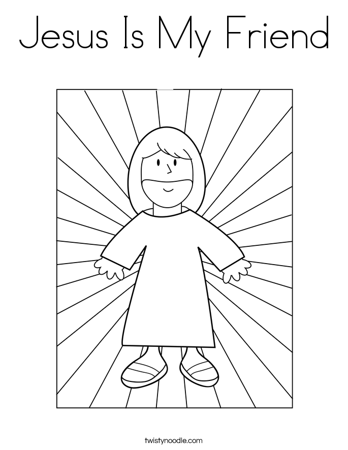 Jesus is my friend coloring page twisty noodle for Jesus was a child like me coloring page