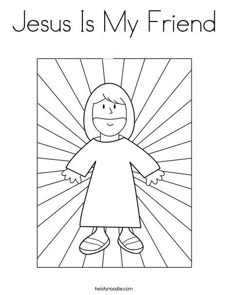 Jesus Is My Friend Coloring Page - Twisty Noodle