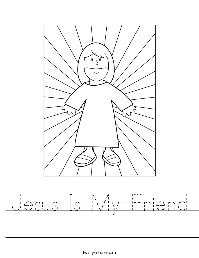 jesus is my friend worksheet twisty noodle. Black Bedroom Furniture Sets. Home Design Ideas