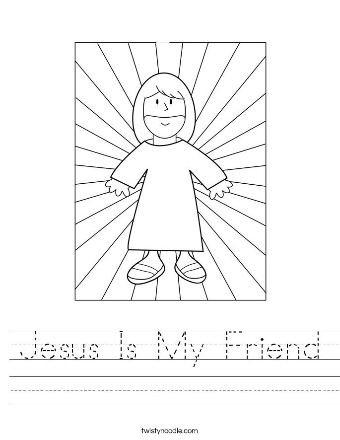 Jesus Is My Friend Worksheet Twisty Noodle
