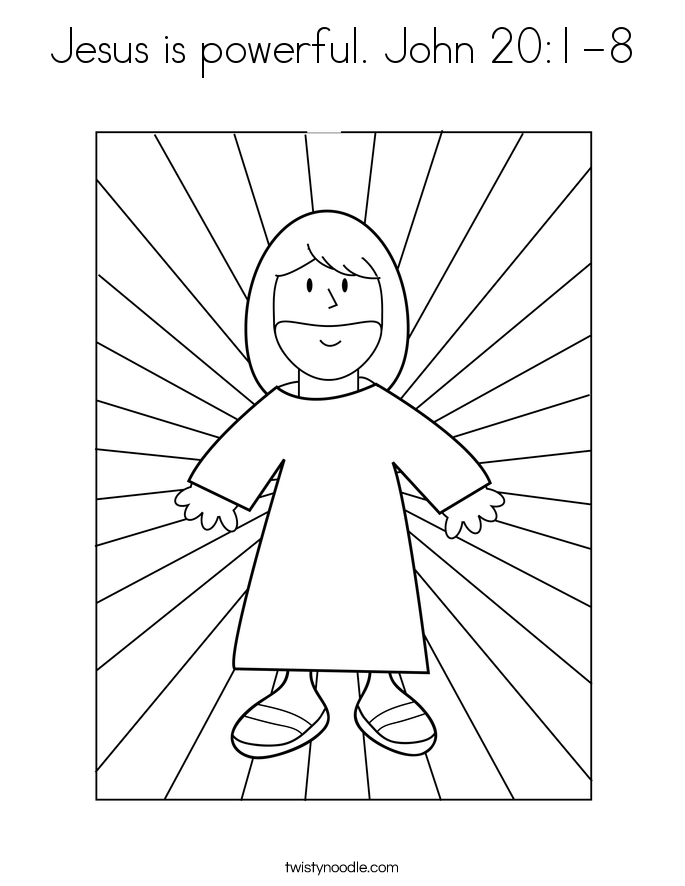 Jesus is powerful. John 20:1-8 Coloring Page