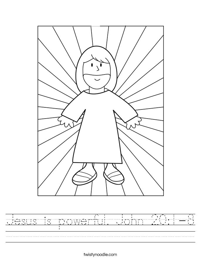Jesus is powerful. John 20:1-8 Worksheet