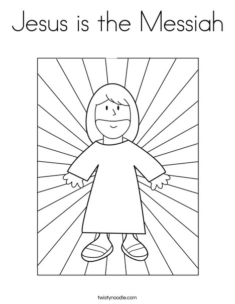 Jesus is the Messiah Coloring Page - Twisty Noodle