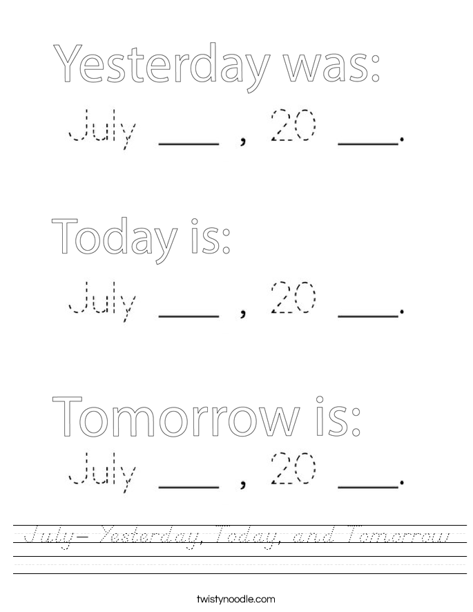 July- Yesterday, Today, and Tomorrow Worksheet