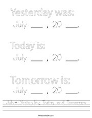 July- Yesterday, Today, and Tomorrow Handwriting Sheet