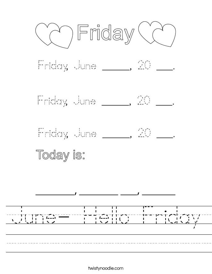 June- Hello Friday Worksheet