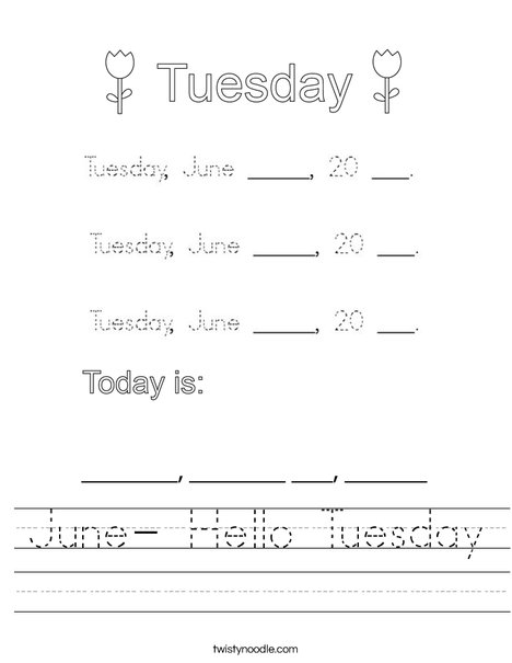 June- Hello Tuesday Worksheet