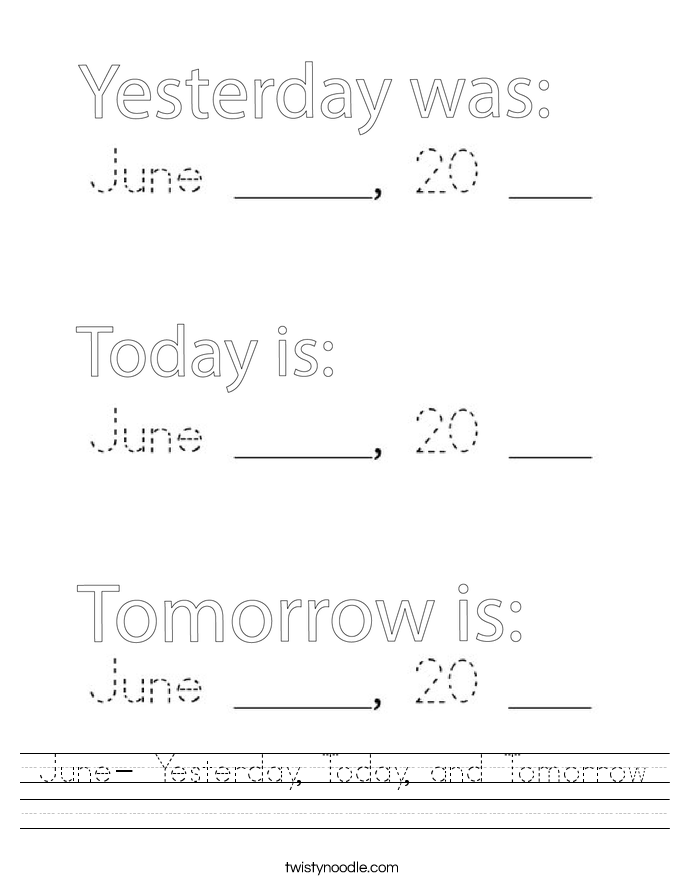 June- Yesterday, Today, and Tomorrow Worksheet