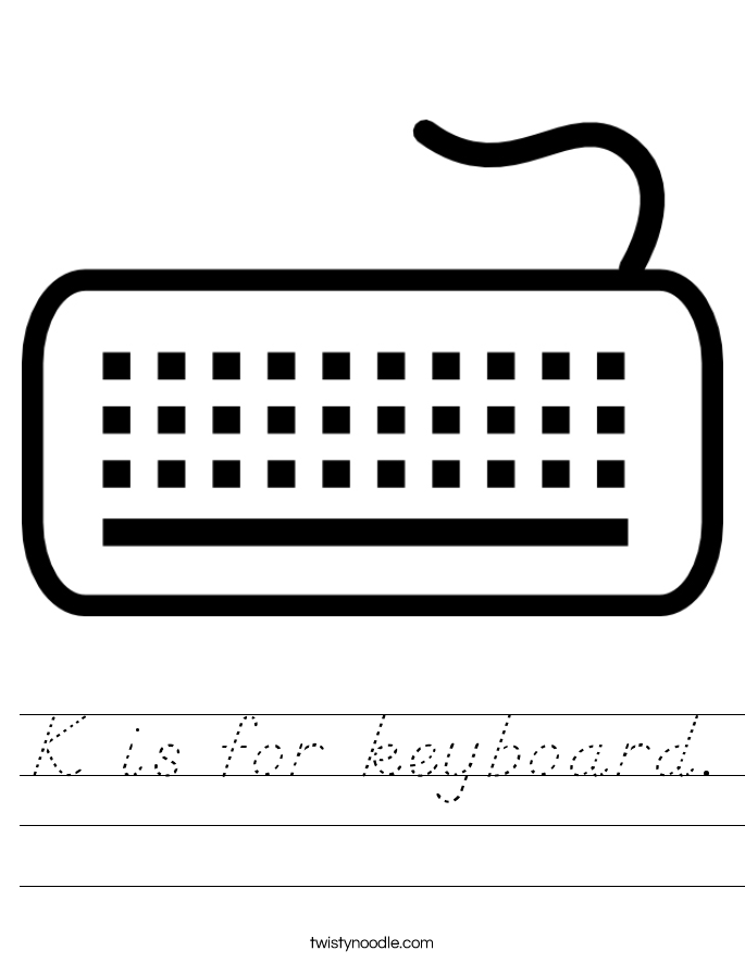 K is for keyboard. Worksheet