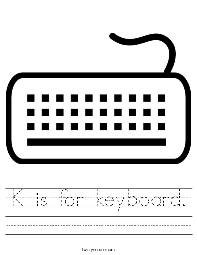 K is for keyboard. Worksheet