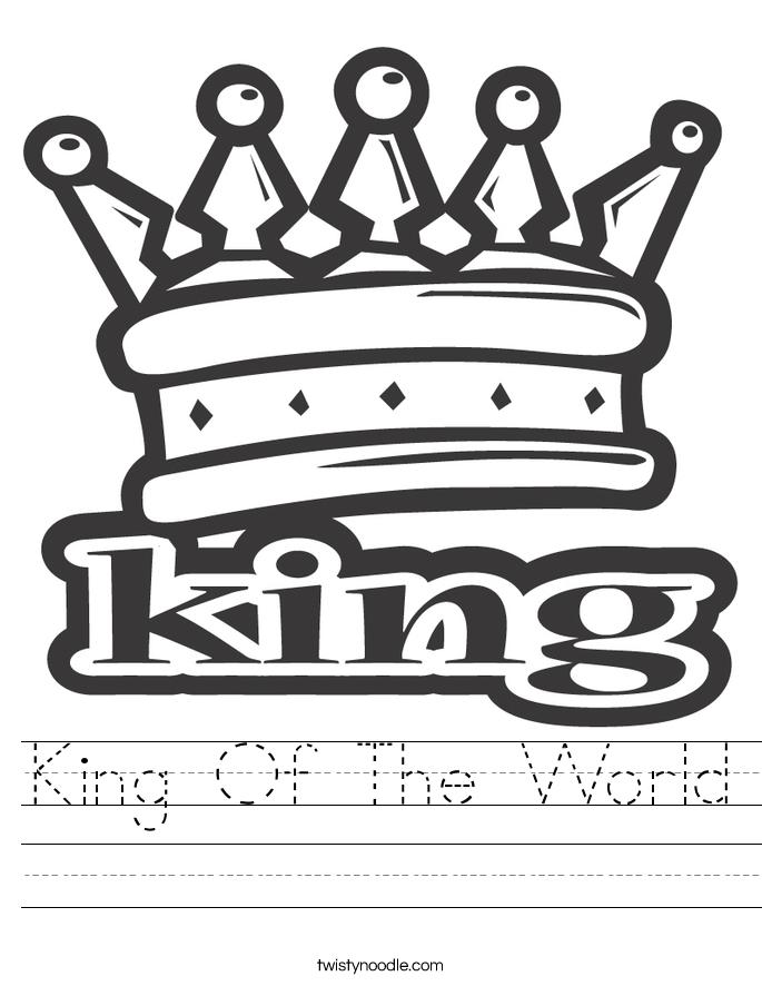 King Of The World Worksheet