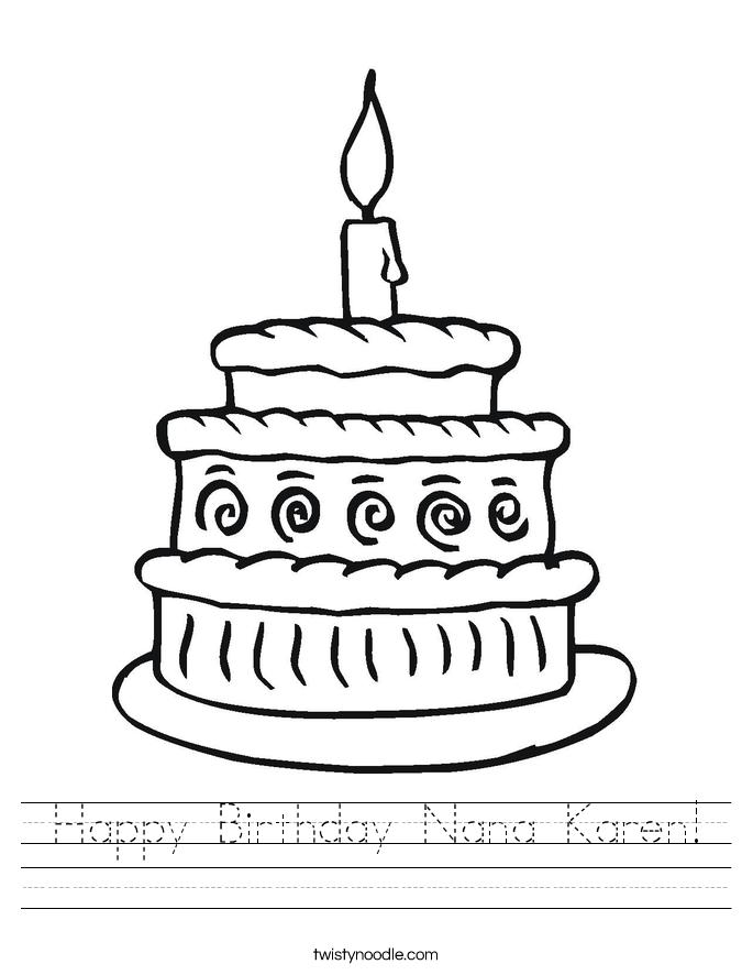 Happy Birthday Nana Karen Worksheet - Twisty Noodle