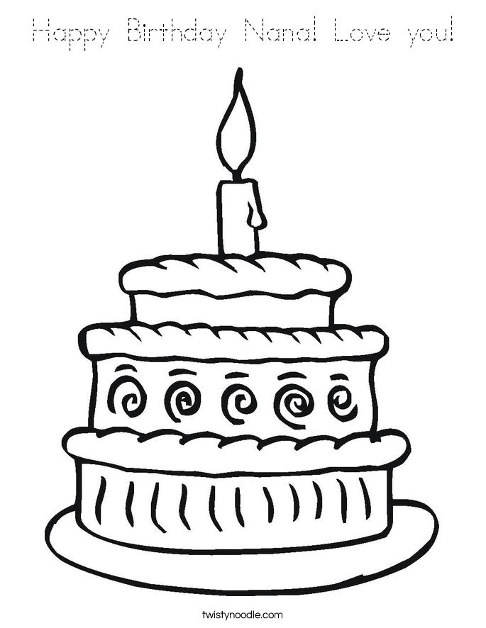 Happy Birthday Nana Love you Coloring Page - Tracing ...