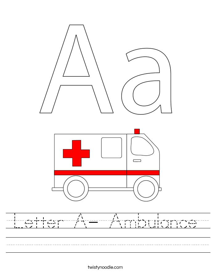 Letter A- Ambulance Worksheet