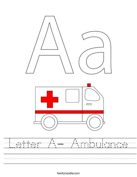 Letter A - Ambulance Worksheet