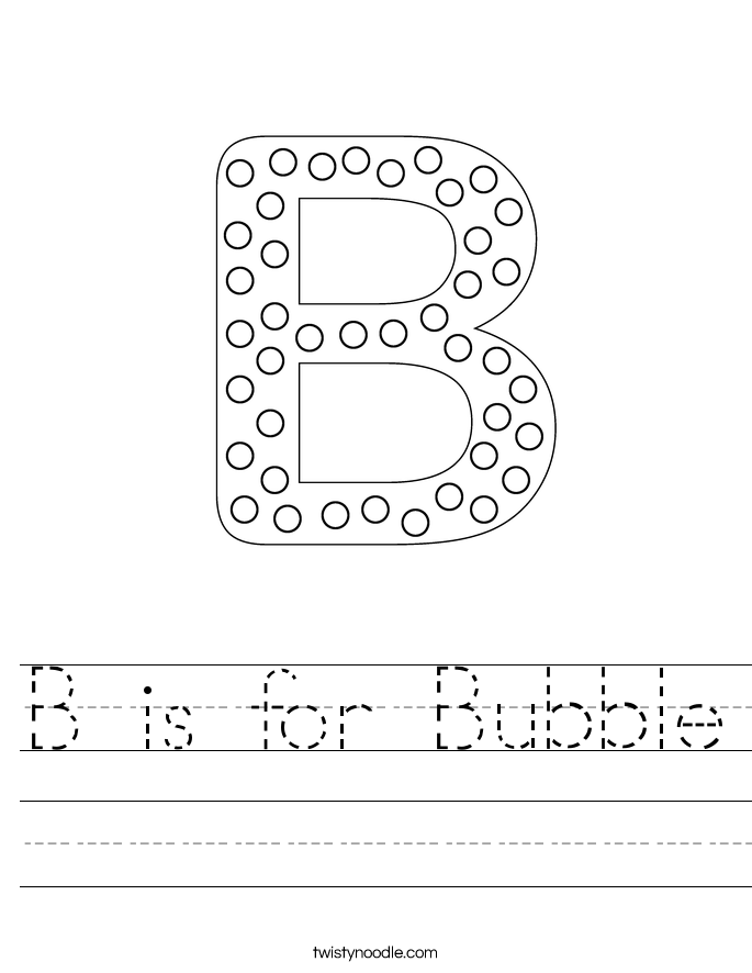 B In Bubble Letters B is for Bubble Worksheet
