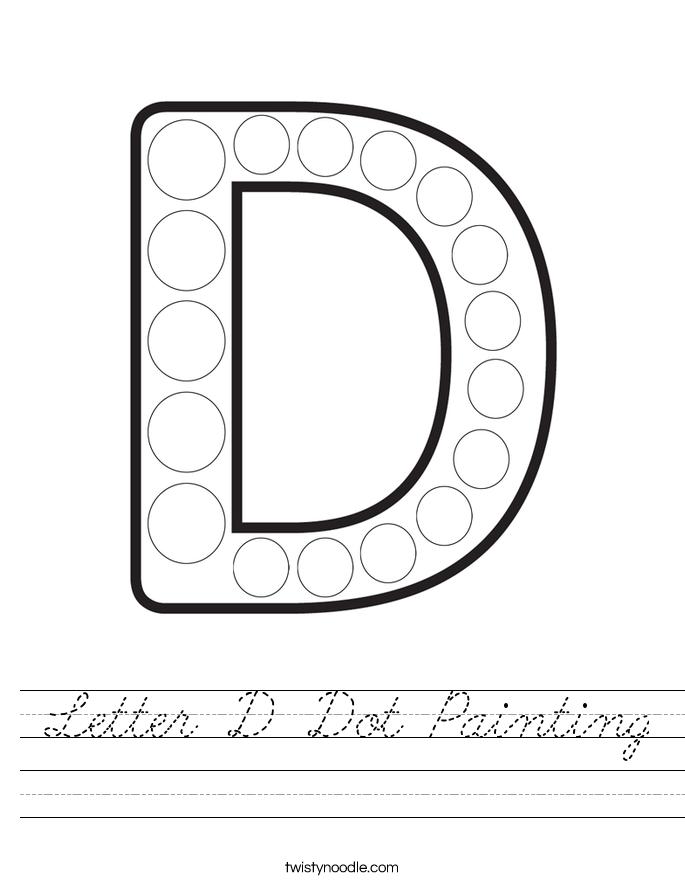 Free Worksheets fill in missing words worksheets : Letter D Dot Painting Worksheet - Cursive - Twisty Noodle