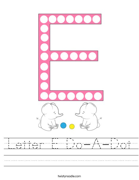 Letter E Do-A-Dot Worksheet