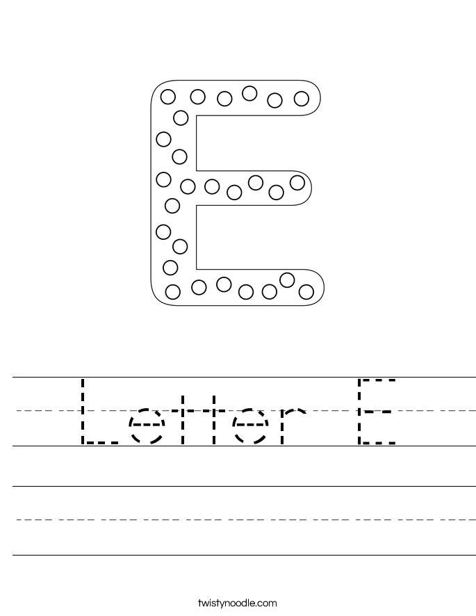 Letter E Worksheet Twisty Noodle