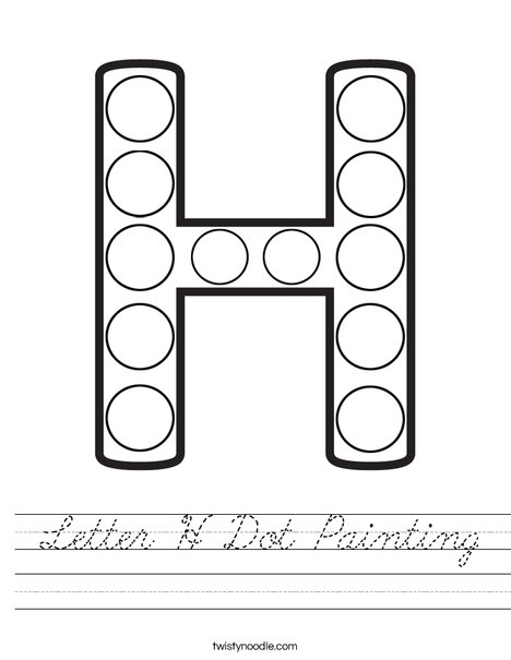 Letter H Dot Painting Worksheet - Cursive - Twisty Noodle