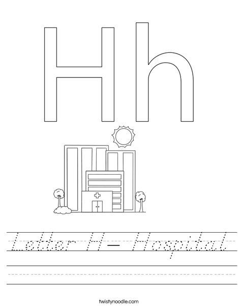 Letter H- Hospital Worksheet