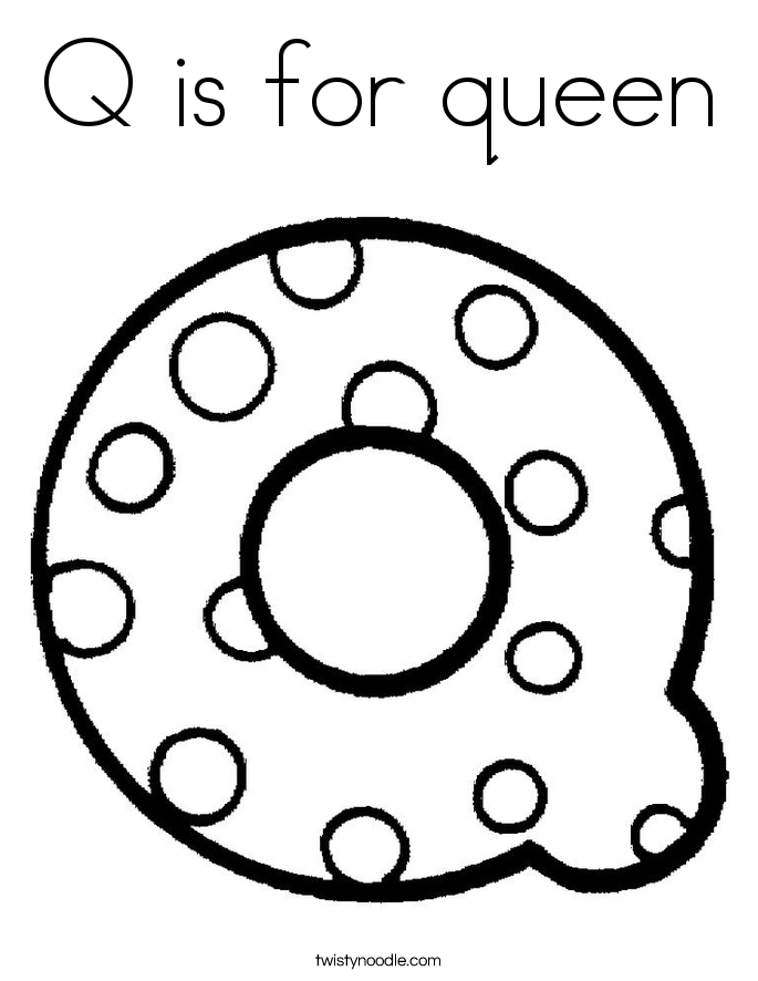 is for queen Col...Q Is For Queen Coloring Pages
