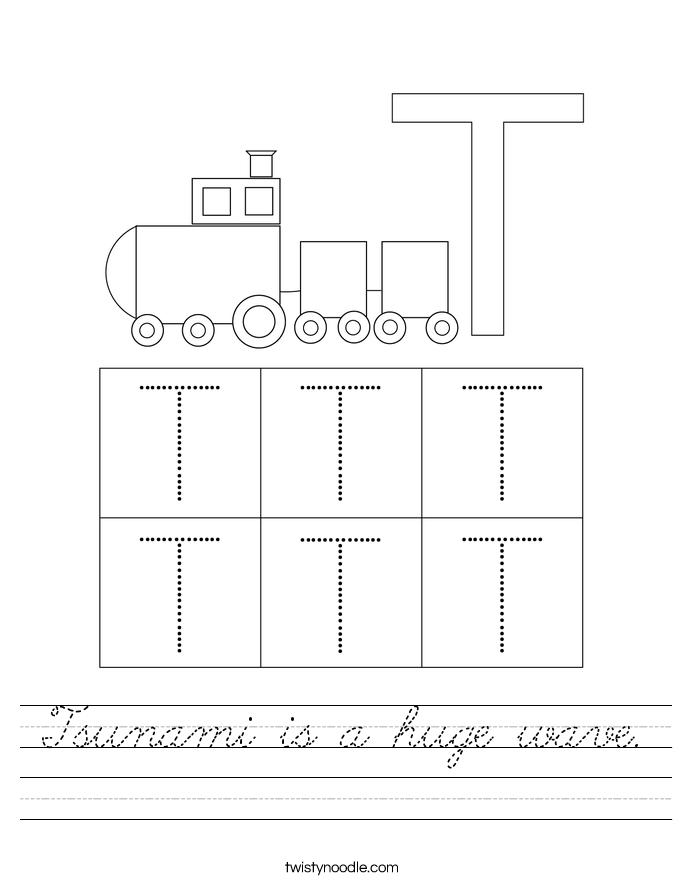 tsunami is a huge wave worksheet cursive twisty noodle. Black Bedroom Furniture Sets. Home Design Ideas