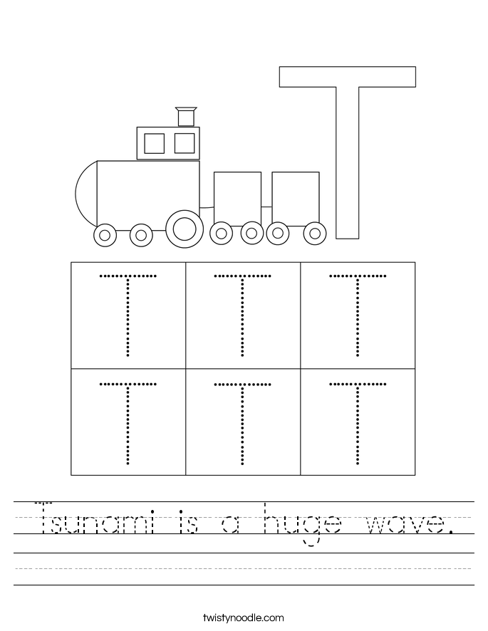 Tsunami is a huge wave. Worksheet