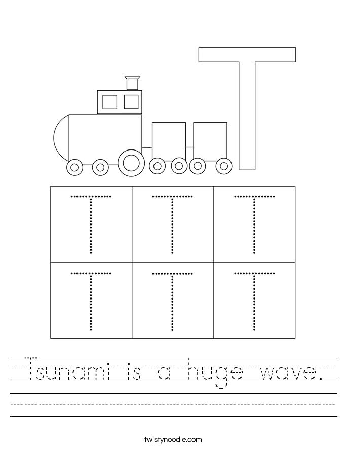 Tsunami is a huge wave. Worksheet