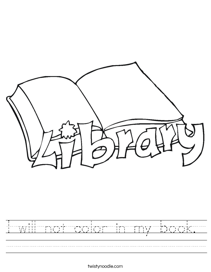 I will not color in my book.  Worksheet