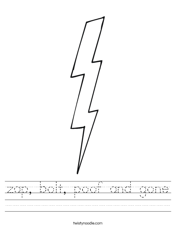 zap, bolt, poof and gone Worksheet